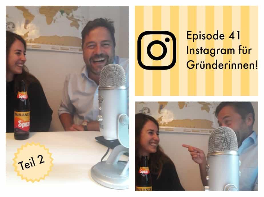 Episode 41 Instagram für Gründerinnen!