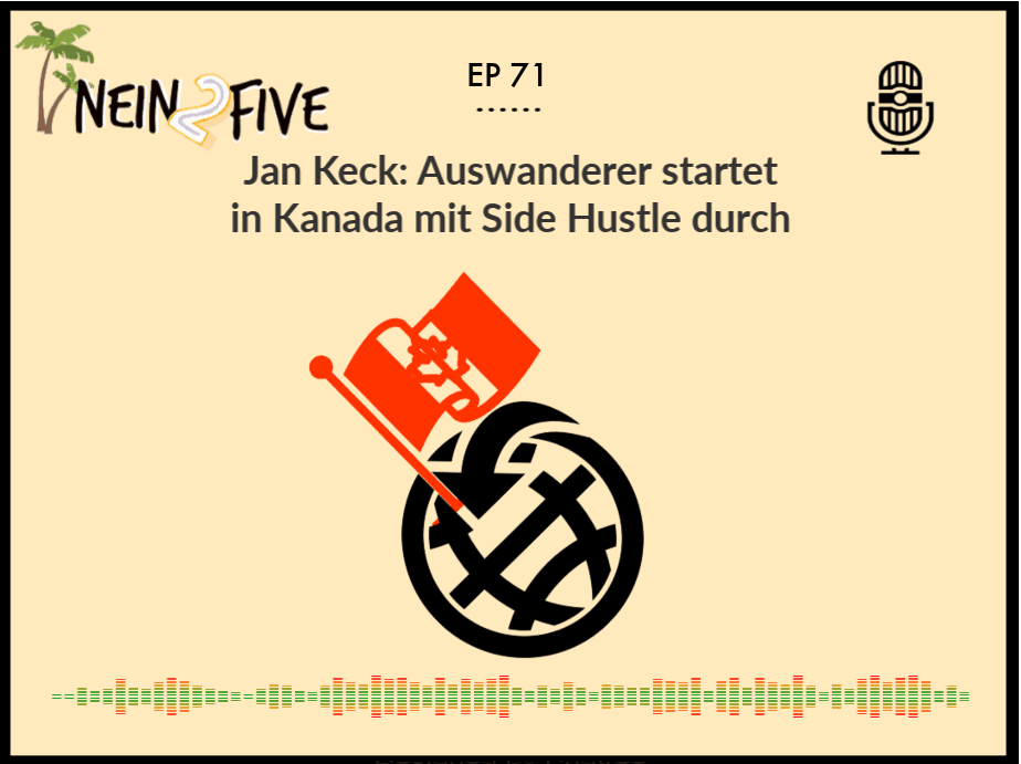 Jan Keck_ Auswanderer startet in Kanada mit Side Hustle durch