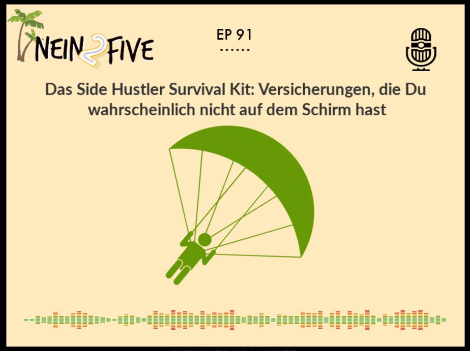 Das Side Hustler Survival Kit