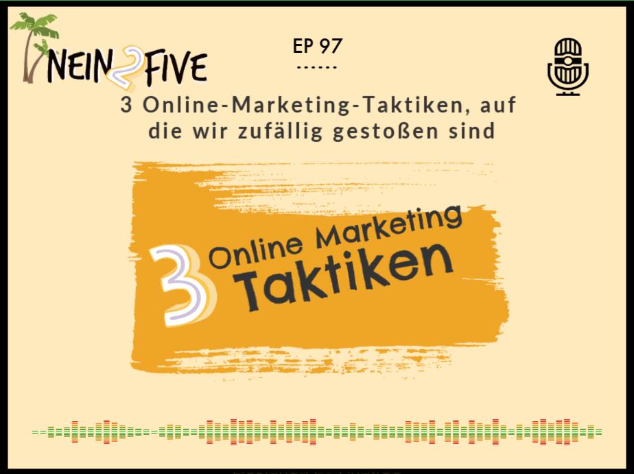 3 Online-Marketing-Taktiken, auf die wir zufällig gestoßen sind