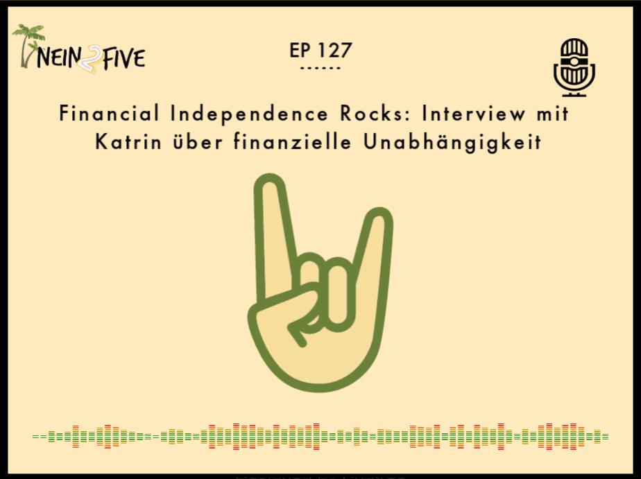 Financial Independence Rocks Interview mit Katrin über finanzielle Unabhängigkeit
