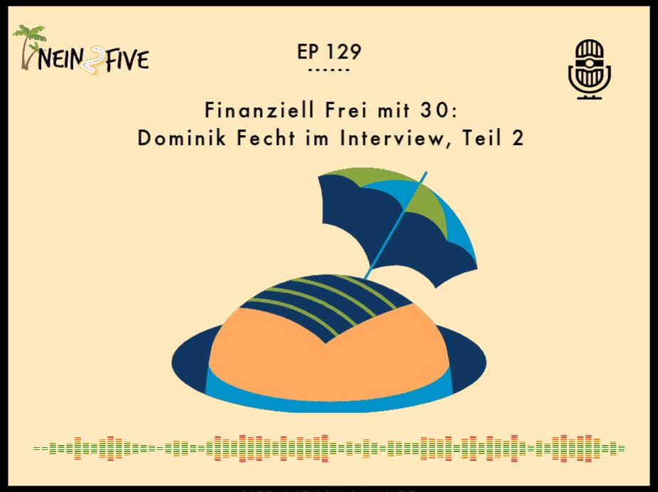 Dominik Fecht spricht über finanzielle Freiheit mit 30